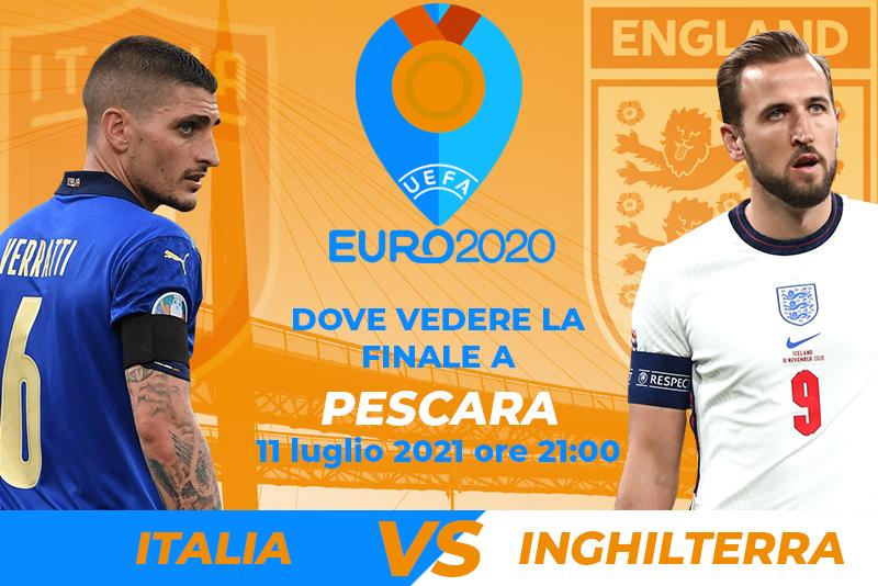 Finale Euro 2020 a Pescara: Dove vedere la partita